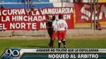 Copa Perú: Jugador noqueó a árbitro que iba a expulsarlo - Noticias de edwin arica moreno