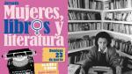 Casa de la Literatura realizará jornada dedicada a la mujer - Noticias de biblioteca nacional del perú