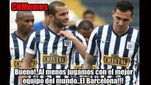 Alianza Lima, Copa Sudamericana, Barcelona, Memes