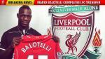 Mario Balotelli ya es jugador del Liverpool - Noticias de futbol internacional mario balotelli