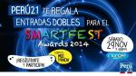 Perú21 te lleva al Festival Internacional Smartfest Awards 2014 - Noticias de arequipa