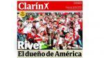 River Plate: Prensa argentina llena de halagos al nuevo campeón de la Copa Libertadores - Noticias de fernando cavenaghi