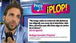 ¡Plop!: ¿Qué dijeron los rostros de la farándula esta semana? (Perú21)