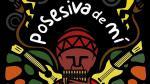 'Posesiva de mí': Documental de la banda Del Pueblo y del Barrio se proyectará en el Icpna - Noticias de día del cómic gratis