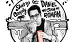 Daniel San Román estrena en julio su primer unipersonal 'Mundo gordo' - Noticias de gordo daniel