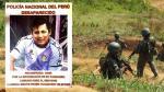 Ofrecen recompensa de S/10,000 para hallar al efectivo de la Dirandro que desapareció en el VRAEM - Noticias de polícia antidrogas