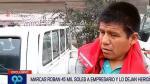 Marcas roban 45 mil soles a empresario en Surco - Noticias de muere atropellado