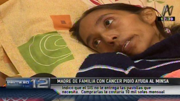Madre con cáncer pide ayuda al Minsa para comprar pastillas avaluadas en S/10 mil. (Canal N)
