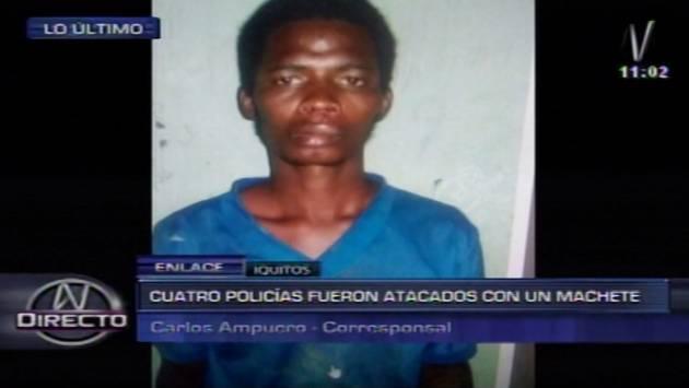 Cuatro policías fueron atacados con un machete por colombiano en Iquitos. (Canal N)