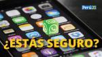 WhatsApp: ¿Por qué la aplicación de mensajería puede ser un riesgo para los usuarios? - Noticias de revista forbes