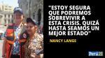 """Nancy Lange: """"Vamos a tener momentos muy difíciles por un largo plazo"""" [Entrevista] - Noticias de juan manuel benites"""