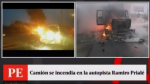 Camión se incendió en plena autopista Ramiro Prialé [VIDEO] - Noticias de accidente de transito