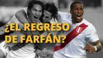 ¿Crees que Jefferson Farfán debe volver a la selección peruana? [VOTA] - Noticias de