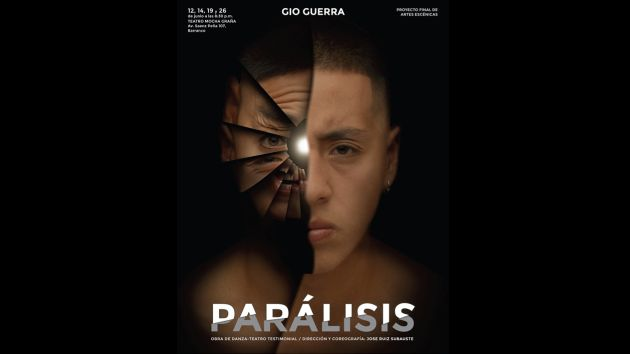Unipersonal 'Parálisis' se estrena este lunes 12 de junio (Serperuano.com).
