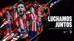 Esta vez la primera camiseta representa una cualidad del equipo 'colchonero'. (Foto: Twitter Oficial del Atlético de Madrid)