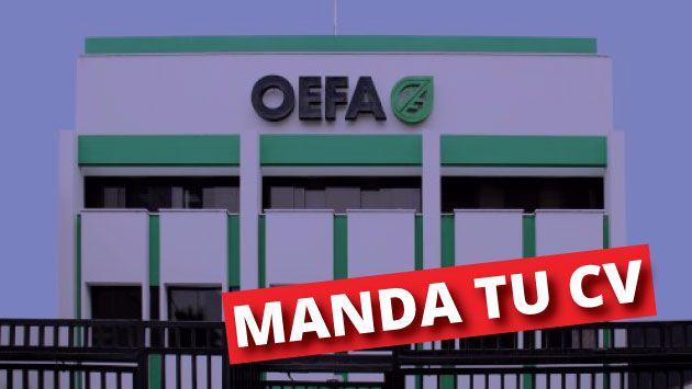 OEFA ofrece 96 plaza para que trabajes en su institución.