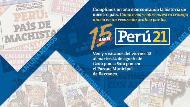 La exposición de Perú21 inicia este viernes 18 hasta el marte 22 de agosto.